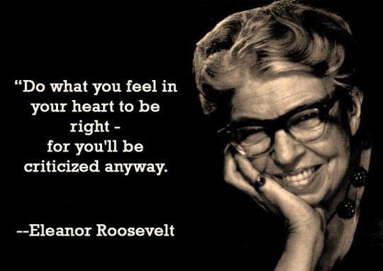 funny-quote-words-Eleanor-Roosevelt